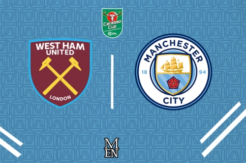 West Ham vs Man City LIVE early team news, predictions and predicted lineup for Carabao Cup clash