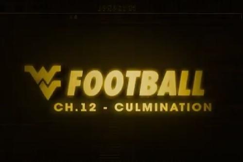 West Virginia Football Chapter 12: Culmination - DougityDog Video