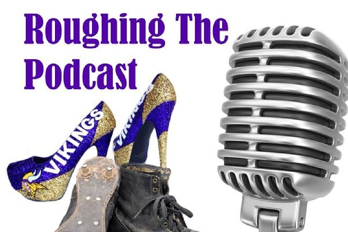 Roughing The Podcast Episode 18: Cowboy Up