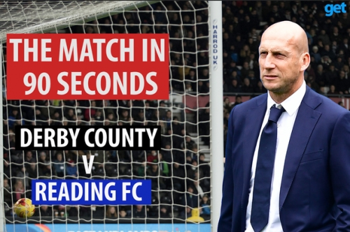 Derby County 3 Reading FC 2: The match in 90 seconds