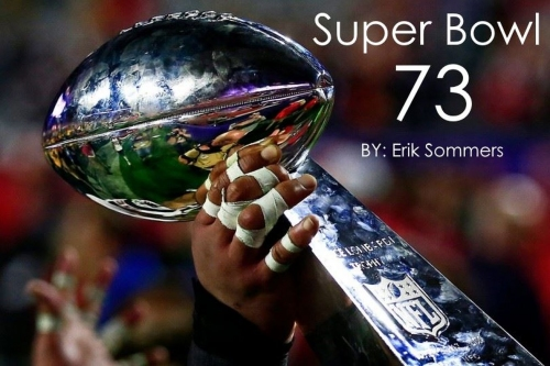 Super Bowl 73: Chapter Eight Finale
