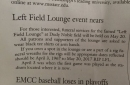 Funeral for the Left Field Lounge is a Bad Idea