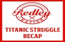 Titanic Struggle Recap: Another big comeback for the Redlegs, but another loss