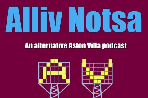 What is Alliv Notsa? All is revealed about our new Aston Villa podcast