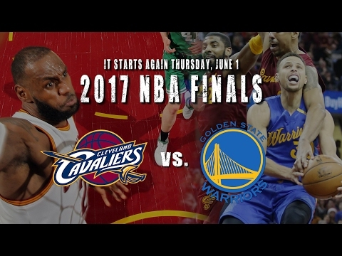 Get hyped for 2017 NBA Finals between the Cavs and Warriors (video)