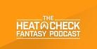 Daily Fantasy Baseball Podcast: The Heat Check, Week 20