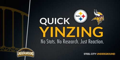 Quick Yinzing: Takeaways from Steelers win over the Vikings