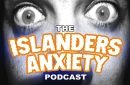 Islanders Anxiety - Episode 38 - When You Gonna Score
