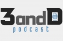 3 and D Podcast: Roster Cuts