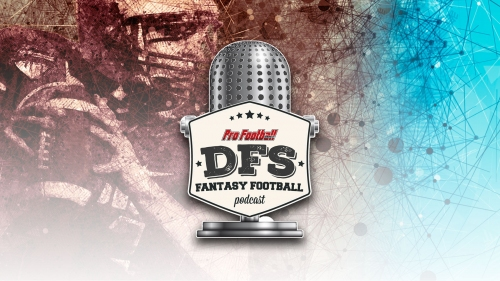 PFW Fantasy Football Podcast 042: An ugly week for DFS