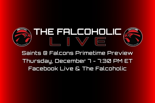 The Falcoholic Live: Saints @ Falcons Primetime Preview