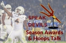 Speak of the Devils Podcast: ASU Season Awards and Hoops Talk