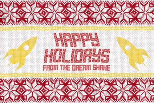 Merry Christmas and Happy Holidays from The Dream Shake