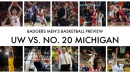 Get ready for the Wisconsin Badgers' matchup with No. 20 Michigan Wolverines