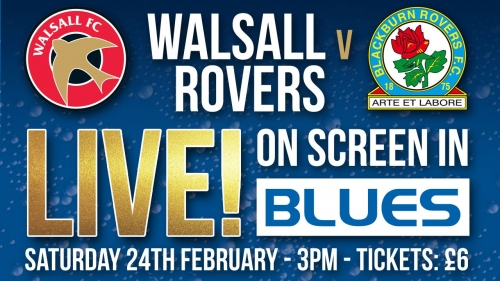 Watch the Walsall game in Blues!