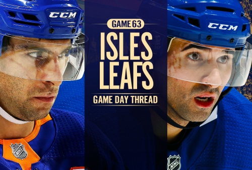Toronto Maple Leafs vs. New York Islanders – Game #63 Preview, Projected Lines & TV Info | Maple Leafs Hotstove