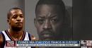 Steve Francis gets arrested for public intoxication