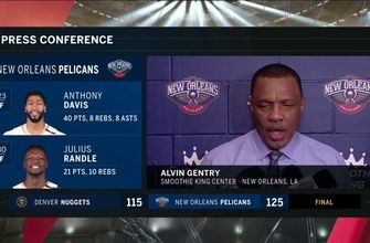 Alvin Gentry talks ball movement, defense in Pelicans win over Nuggets
