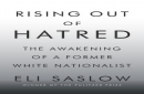 Review: 'Rising Out of Hatred,' by Eli Saslow