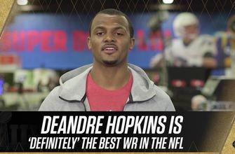 Deshaun Watson thinks DeAndre Hopkins is 'definitely' the best WR in the NFL