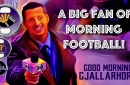 Good Morning Gjallarhorn - ep 056 - A Big Fan of Morning Football