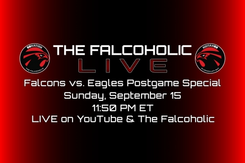 The Falcoholic Live's Falcons vs Eagles Postgame Special