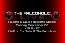 The Falcoholic Live's Falcons at Colts Postgame Special