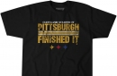 Introducing the BTSC 'Pittsburgh Finished It' line of apparel