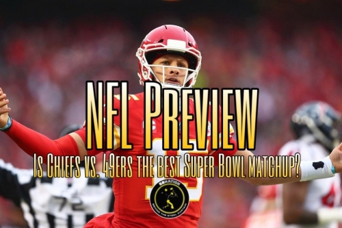 Podcast: Why the Chiefs vs. Niners will be the best matchup for Super Bowl LIV