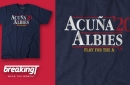 Make the right choice in 2020! Introducing the Acuña/Albies shirt from BreakingT