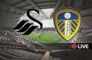 Swansea City vs Leeds United - latest updates