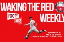 LIVE SOON: Episode 4 Waking The Red Weekly—MLS is Back knockout recap