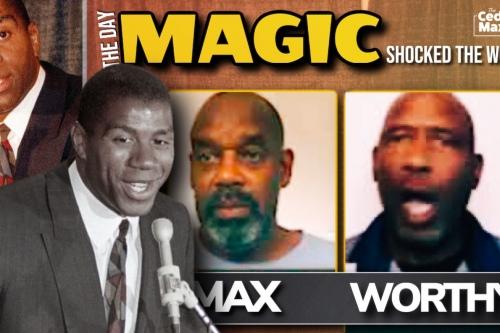 Worthy, Max remember Magic Johnson HIV diagnosis