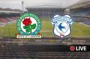 Blackburn Rovers v Cardiff City Live - latest updates