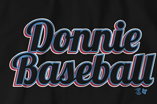 """Introducing the """"Donnie Baseball"""" t-shirt"""
