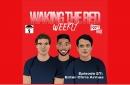 Epi 27: Waking The Red Weekly—Enter Chris Armas...