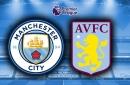 Man City vs Aston Villa highlights and reaction