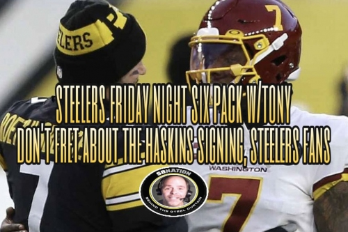 Podcast: Don't fret over the Haskins signing, Steelers fans