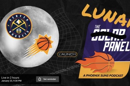 LUNAR PANEL is LIVE after Suns-Nuggets
